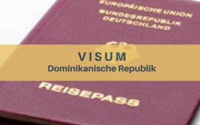 Einreisebestimmungen für die Dominikanische Republik